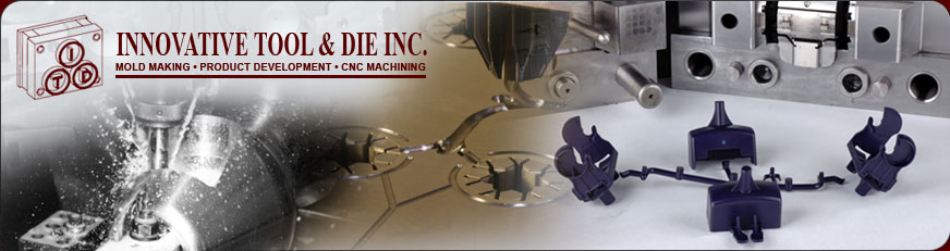 Innovative Tool & Die Inc Injection Molds Mold Making